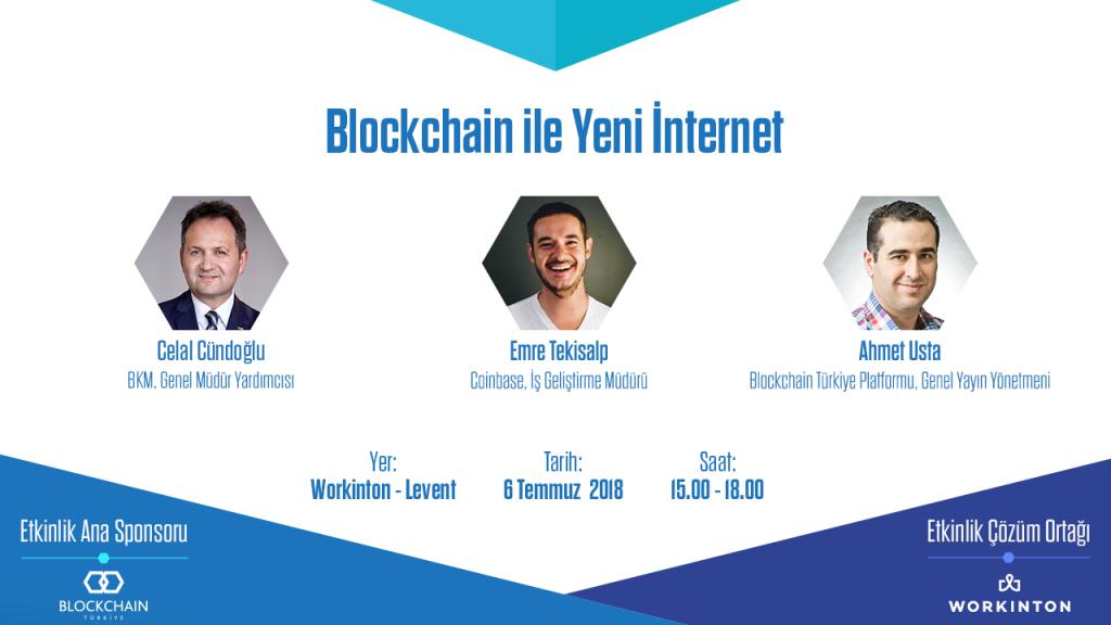 """Etkinlik Duyurusu: """"Blockchain ile Yeni İnternet"""""""
