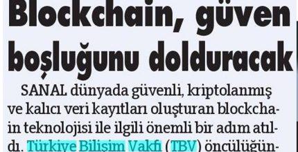 Blockchain, güven boşluğunu dolduracak