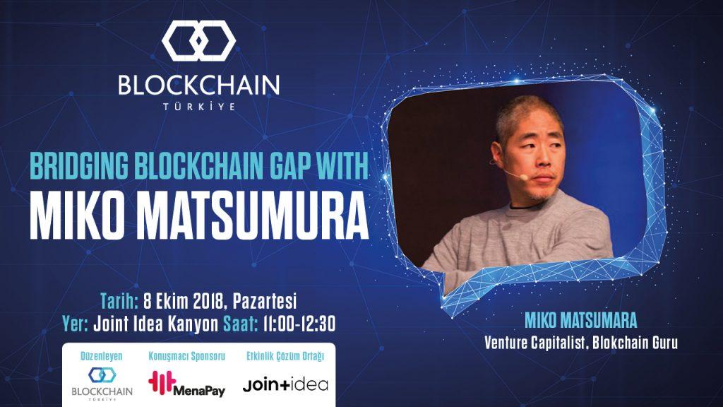 BCTR Etkinliğine Davetlisiniz: Bridging Blockchain Gap with Miko Matsumura