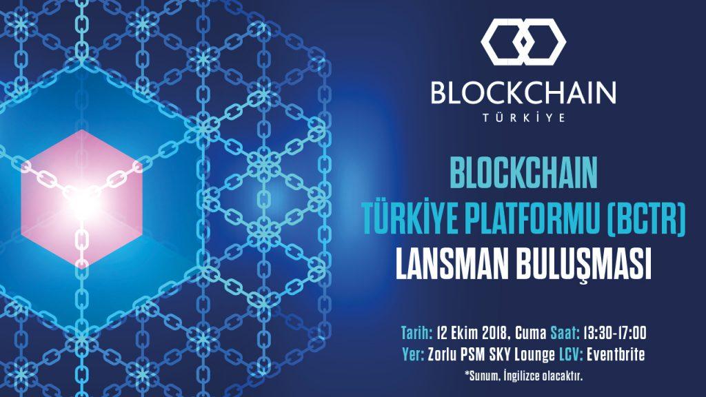 """""""Blockchain Türkiye Platformu Lansman Buluşması"""""""