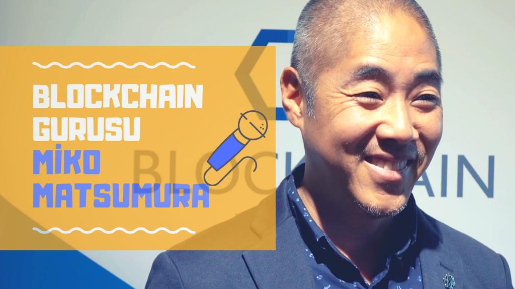 Video Röportaj: Miko Matsumura – Evercoin Kurucu Ortağı