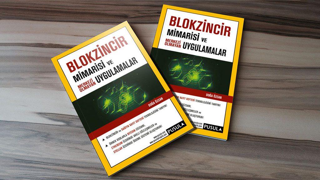 Kitap: Blokzincir Mimarisi ve ve Merkezi Olmayan Uygulamalar